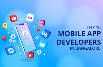 Top 10 best mobile app developers in Bangalore India