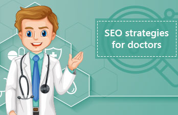 Best SEO Strategies for Doctors