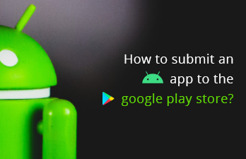 How to Upload Android App To Google Play Store?