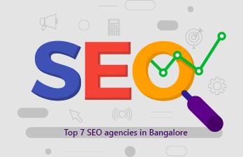 Top 7 SEO Agencies in Bangalore