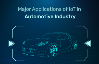 Major Applications of IoT in Automotive Industry