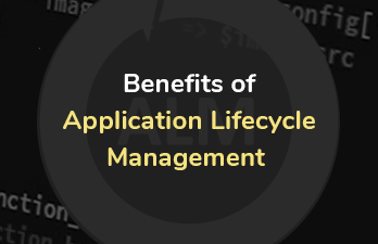 What are the Major Benefits of Application Lifecycle Management?